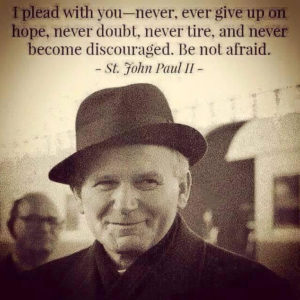 JPII never give up